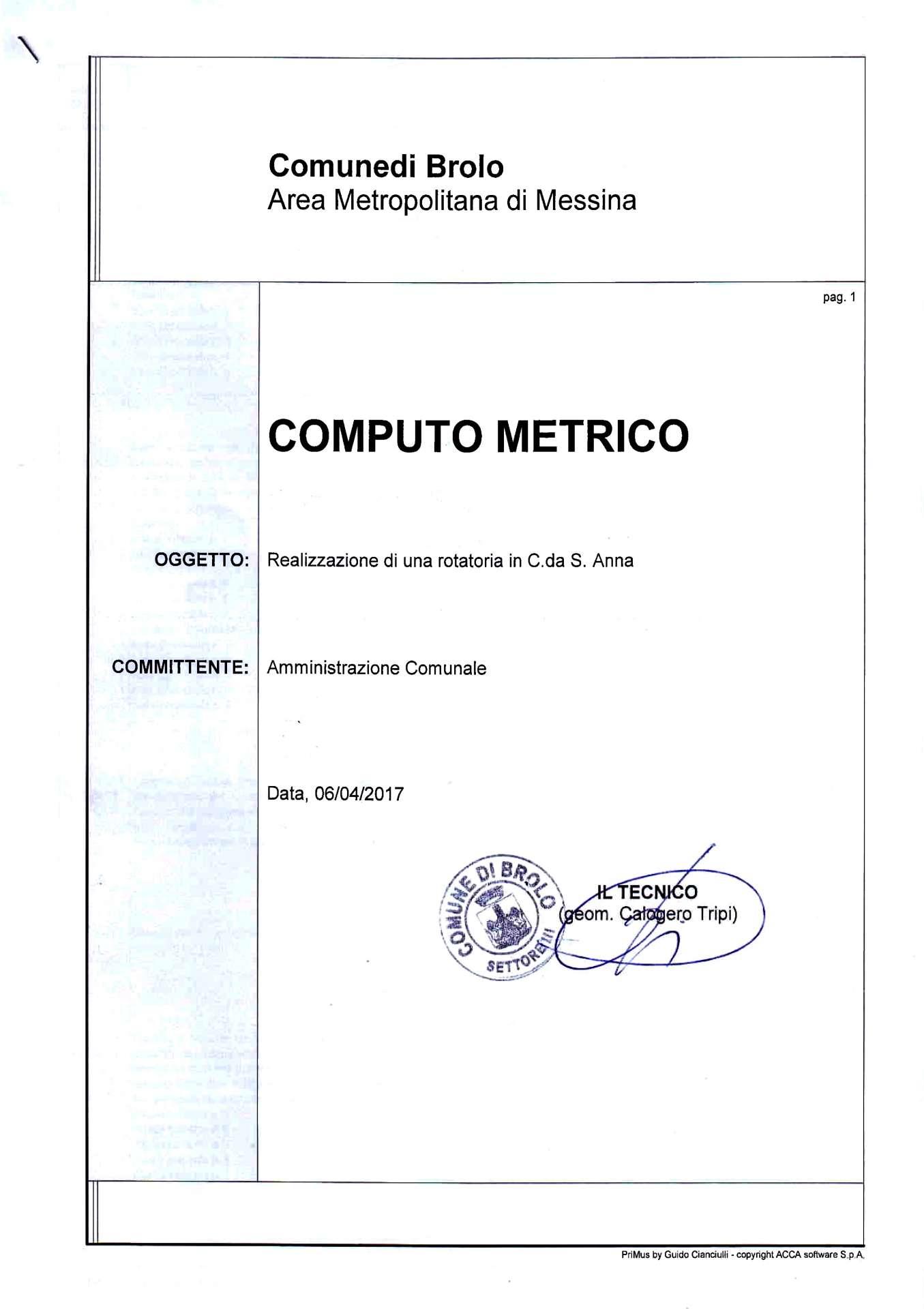 Brolo rotatoria di sant 39 anna il comune rivendica il - Computo metrico per realizzazione di un bagno ...