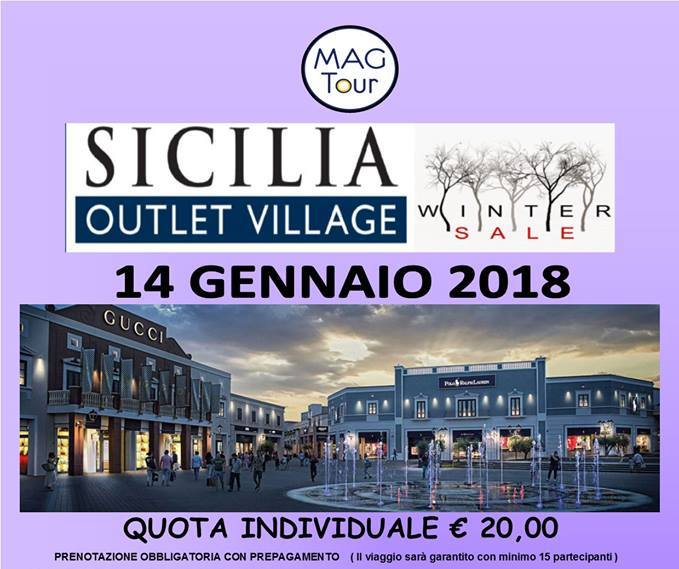 SICILIA OUTLET VILLAGE - Pulman da Brolo il 14 gennaio nella ...