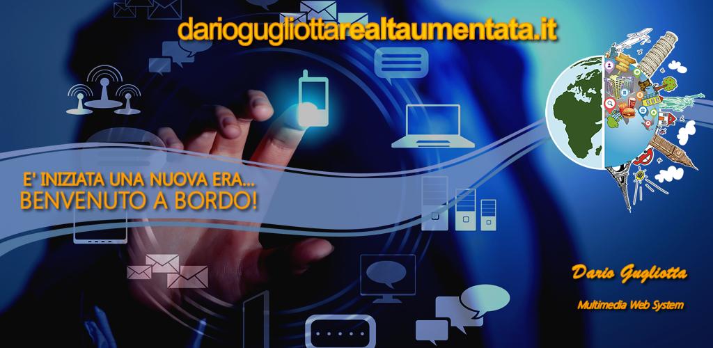 """APP & COMUNICAZIONE DIGITALE – La """"Realtà Aumentata""""… scoprila con i servizi di Dario Gugliotta"""