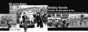 """BOBBY SANDS – """"Verrà il nostro giorno"""""""